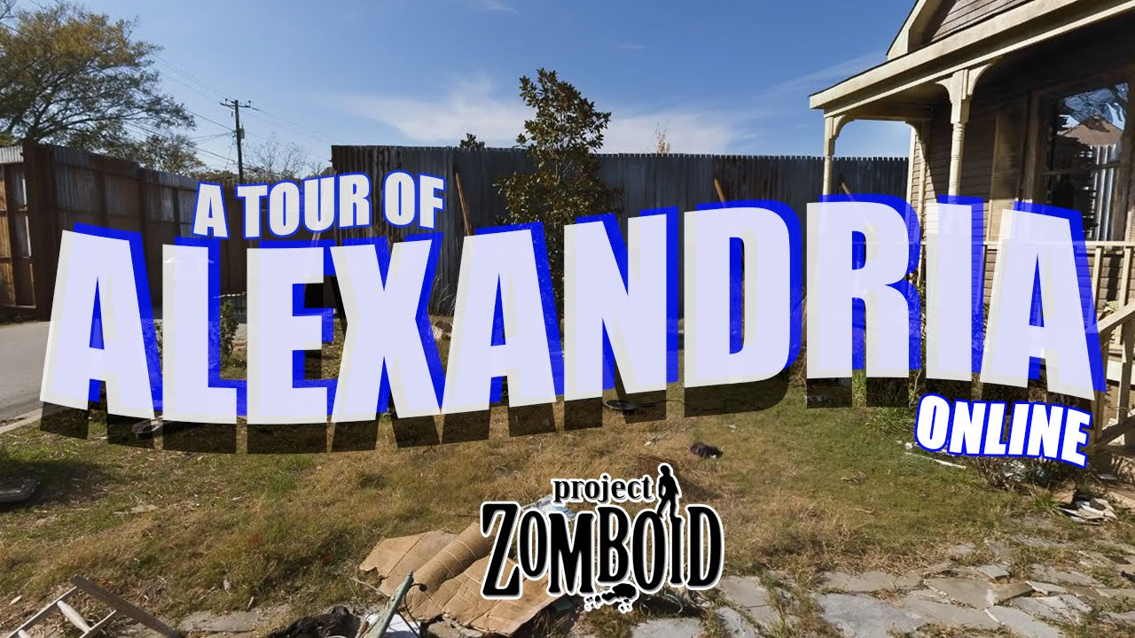 Tour of Alexandria in Project Zomboid from Man Bear Pig Gaming